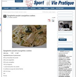 Spaghettis poulet courgettes cookeo