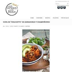 """SOPA DE """"SPAGUETTI"""" DE ZANAHORIA Y CHAMPIÑONES « Eat Green Eat Bean"""