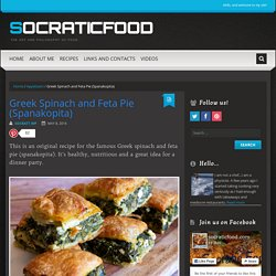 Greek Spinach and Feta Pie (Spanakopita) - SocraticFood