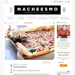 Spanakopizza Recipe ~ Macheesmo