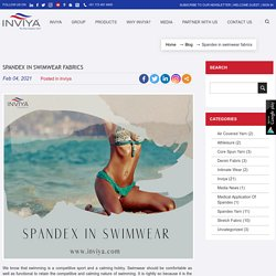 Spandex in swimwear fabrics