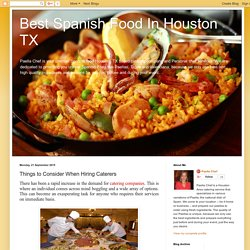 What Things to Consider When Hiring Caterers Houston TX?