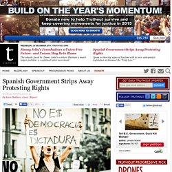 Spanish Government Strips Away Protesting Rights