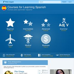 Spanish - Polly Lingual - Learn foreign languages with interactive lessons, games and live video tutors