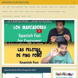 Spanish Body Parts Songs for Kids - Spanish Playground