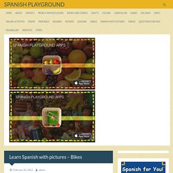 Learn Spanish with pictures - Bikes - Spanish Playground