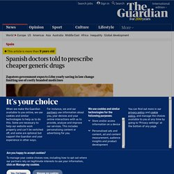 Spanish doctors told to prescribe cheaper generic drugs | World news