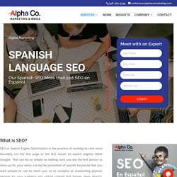 Top Rated Spanish SEO Agency - Marketing in Spanish