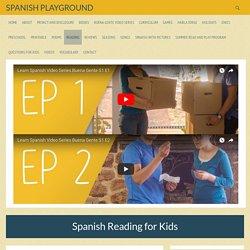Spanish Reading for Kids - Spanish Playground