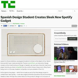 Spanish Design Student Creates Sleek New Spotify Gadget