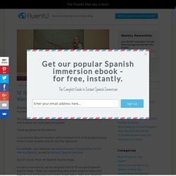 12 Spanish Teacher Blogs You Don't Want to Miss