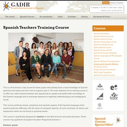 Spanish Teachers Training Course - Gadir School
