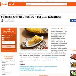 Spanish Omelet - Recipe for Spanish Omelet - Tortilla Espanola Recipe - Tortilla de Patata Recipe