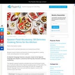 Spanish Food Vocabulary: 83 Delicious Cooking Terms For The Kitchen