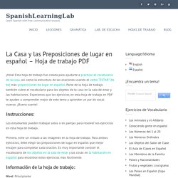 La Casa y las Preposiciones de lugar en español - Hoja de trabajo PDF - SpanishLearningLab