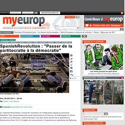 """SpanishRevolution : """"Passer de la partitocratie à la démocratie"""""""