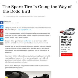 The Spare Tire Is Going the Way of the Dodo Bird…