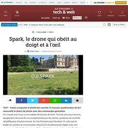 Spark, le drone qui obéit au doigt et à l'œil