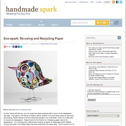 Eco-spark: Re-using and Recycling Paper