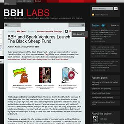 BBH and Spark Ventures Launch The Black Sheep Fund