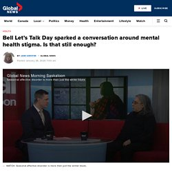 Bell Let's Talk Day sparked a conversation around mental health stigma. Is that still enough?