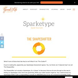 Your Sparketype Results! - Good Life Project
