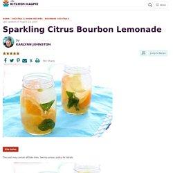 Sparkling Citrus Bourbon Lemonade