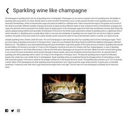 Sparkling wine like champagne