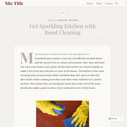 Get Sparkling Kitchen with Bond Cleaning – Site Title