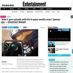 'Halo 4: Spartan Ops' trailer