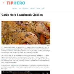 Garlic Herb Spatchcock Chicken Recipe & Video
