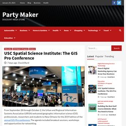 USC Spatial Science Institute: The GIS Pro Conference - Party Maker
