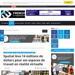 Spatial lève 14 millions de dollars pour ses espaces de travail en réalité virtuelle
