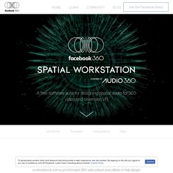 Spatial Workstation – Facebook 360 Video