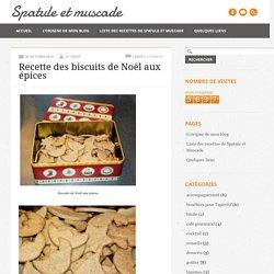 Recette des biscuits de Noël aux épices