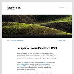 Lo spazio colore ProPhoto RGB