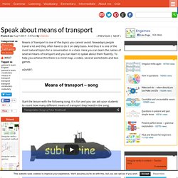 Speak about means of transport
