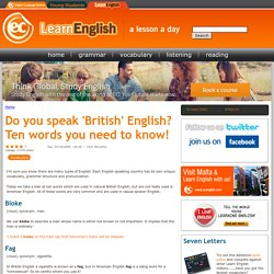Do you speak 'British' English? Ten words you need to know!