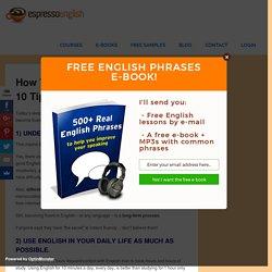How to Speak Fluent English: Top 10 Tips – Espresso English