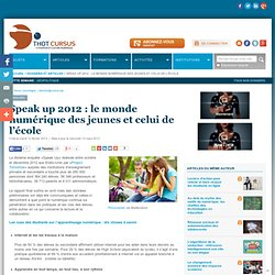 Speak up 2012 : le monde numérique des jeunes et celui de l'école
