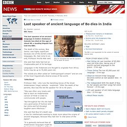 Last speaker of ancient language of Bo dies in India
