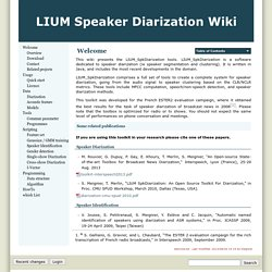 LIUM Speaker Diarization Wiki [welcome]