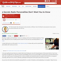3 Secrets Radio Personalities Don't Want You to Know