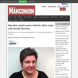 Speaker quits porn debate after rape and death threats > The Mancunion
