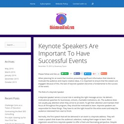 Keynote Speakers Are Important To Have Successful Events