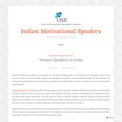 Women Speakers in India – Indian Motivational Speakers