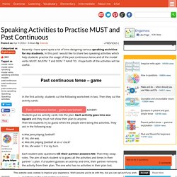 Speaking Activities to Practise MUST and Past Continuous