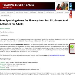 Free Speaking Game for Fluency from Fun ESL Games And Activities for Adults