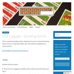 Lost Luggage – Speaking Activity – Mike Astbury – Teaching Games