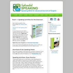 Speaking Actvities: Get Speaking task sheets for FCE, CAE, CPE, BEC, IELTS, BULATS